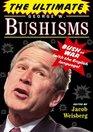 The Ultimate George W Bushisms Bush at War