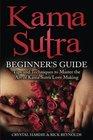 Kama Sutra Kama Sutra Beginner's Guide Master the Art of Kama Sutra Love Making