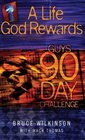 A Life God Rewards Guys 90-Day Challenge