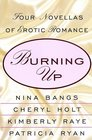 Burning Up: The Flame / The Wedding Night / Burn, Inc. / Possessing Julia