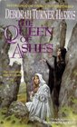 The Queen of Ashes (Caledon, Bk 2)
