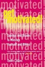 Get Motivated Sayings and Stories to Motivate Yourself and Others