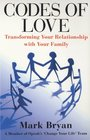 The Codes of Love Rethink Your Family Remake Your Life