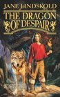 The Dragon of Despair (Firekeeper Saga, Bk 3)
