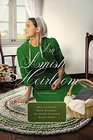An Amish Heirloom A Legacy of Love The Cedar Chest The Treasured Book A Midwife's Dream