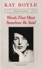 Words That Must Somehow Be Said Selected Essays 1927-1984