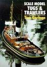 Scale Model Tugs  Trawlers