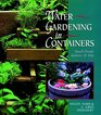 Water Gardening In Containers Small Ponds Indoors  Out