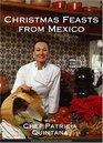 Christmas Feasts from Mexico with Patricia Quintana  / Fiestas Navideñas de México con Patricia Quintana