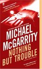 Nothing But Trouble (Kevin Kerney, Bk 10)