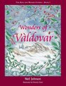 Wonders of Valdovar Bk3 The King and Wizard Stories