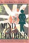 Mind Over Bladder I Never Met a Bathroom I Didn't Like