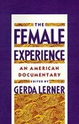 The Female Experience An American Documentary