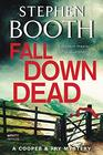 Fall Down Dead A Cooper  Fry Mystery