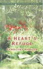 A Heart's Refuge (Love Inspired, No 268)