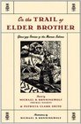 On the Trail of Elder Brother Glous'gap Stories of the Micmac Indians