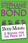2 Bodies for the Price of 1 (Body Movers)