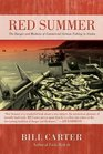 Red Summer The Danger and Madness of Commercial Salmon Fishing in Alaska