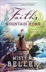 Faith's Mountain Home (Hearts of Montana)