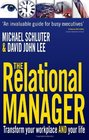 The Relational Manager Transform Your Workplace and Your Life