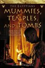 The Egyptians Mummies Temples and Tombs More RealLife Tales from Ancient Egypt