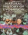 The Natural History of Evolution
