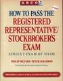 How to Pass the Registered Representative Stockbroker's Exam Series 7 Exam of Nasd