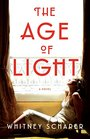 The Age of Light A Novel