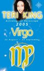 Teri King's Astrological Horoscope for 2005 Virgo
