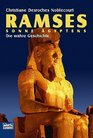 Ramses Sonne gyptens Die wahre Geschichte