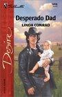 Desperado Dad (Silhouette Desire, No 1458)
