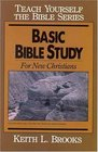 Basic Bible Study Guide (Teach Yourself The Bible Series-Brooks)