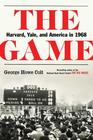 The Game Harvard Yale and America in 1968