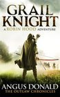 Grail Knight (Outlaw Chronicles, Bk 5)