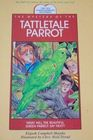 The Mystery of the Tattletale Parrot (Murphy, Elspeth Campbell. Ten Commandments Mysteries.)