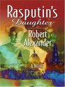Rasputins Daughter