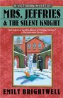 Mrs. Jeffries and the Silent Knight (Mrs. Jeffries, Bk 20)