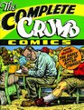 The Complete Crumb Comics The Early Years of Bitter Struggle