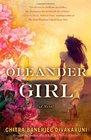 Oleander Girl A Novel