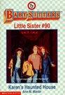 Karen's Haunted House (Baby-Sitters Little Sister #90)