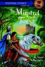 The Minstrel in the Tower (Stepping Stones Chapter Book)