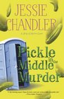 Pickle in the Middle Murder (Shay O'Hanlon Caper, Bk 3)