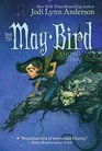 May Bird Among the Stars Book Two