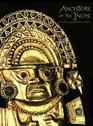 Ancestors of the Incas: The Lost Civilizations of Peru