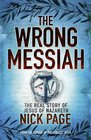 Wrong Messiah
