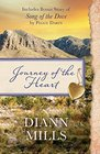 Journey of the Heart Also includes bonus story of Song of the Dove by Peggy Darty