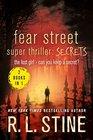 Fear Street Super Thriller Secrets The Lost Girl   Can You Keep a Secret