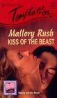 Kiss of the Beast (Secret Fantasies) (Harlequin Temptation, No 558)