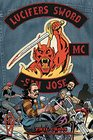 Lucifer's Sword MC Life and Death in an Outlaw Motorcycle Club