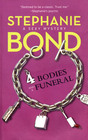 4 Bodies And A Funeral (Body Movers, Bk 4)